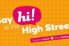 A new campaign has launched in Cheshire East to encourage residents to say 'hi' to their local high street again, following the easing of lockdown restrictions.